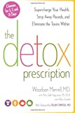 The Detox Prescription, Woodson Merrell and Mary Beth Augustine, 1609615352