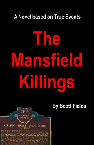 Book: The Mansfield Killings by Scott Fields