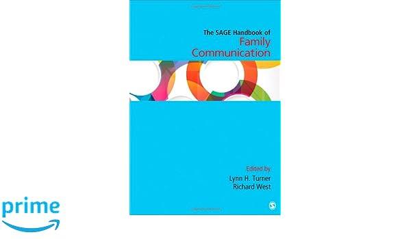 Etonnant Amazon.com: The SAGE Handbook Of Family Communication (Sage Handbooks)  (9781483345956): Lynn H Turner, Richard L. West: Books