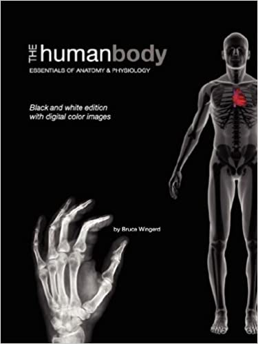 The Human Body: Essentials of Anatomy & Physiology (Black and White ...