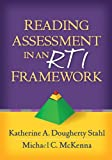Reading Assessment in an RTI Framework, Stahl, Katherine A. Dougherty and McKenna, Michael C., 1462506968
