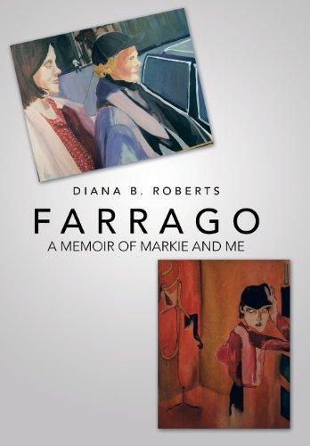 Farrago: A Memoir of Markie and Me