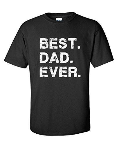 Feelin Good Tees Best Dad Ever for Dad Cool Mens Funny T Shirt L Black2