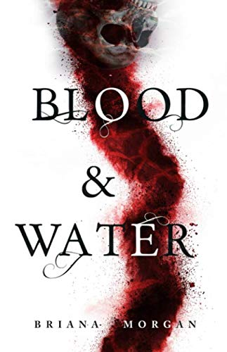 Blood and Water (Volume 1)