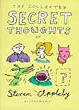 The Collected Secret Thoughts of Steven Appleby (The Secret Thoughts Series)
