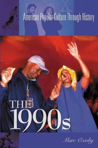 The 1990s (American Popular Culture Through - 90s In Popular The