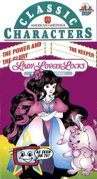 Classic Characters, LADY LOVELY LOCKS & the Pixietails - The Power and The Glory - The (Lady Lovely Locks)