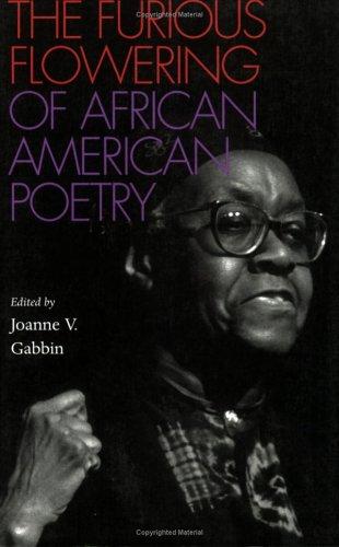 The Furious Flowering of African American Poetry