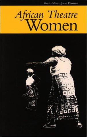 Download African Theatre: Women PDF