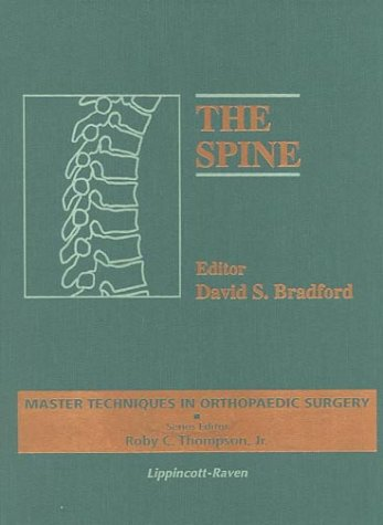 The Spine (Master Techniques in Orthopaedic Surgery)