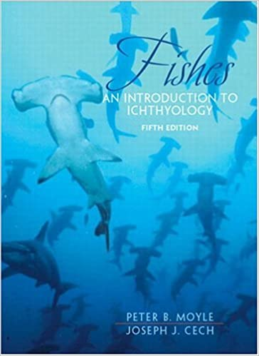 Fishes An Introduction To Ichthyology 5th Edition Peter B Moyle