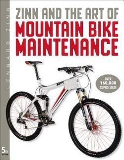 Lennard Zinn: Zinn and the Art of Mountain Bike Maintenance (Paperback); 2010 Edition