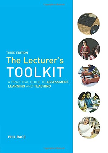 The Lecturer's Toolkit: A Practical Guide to Learning, Teaching and Assessment