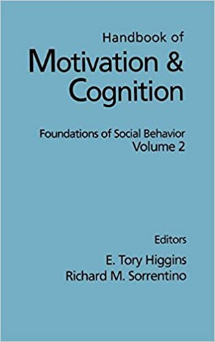 handbook of motivation and cognition volume 2 foundations of