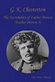 The Incredulity of Father Brown (Father Brown 3)