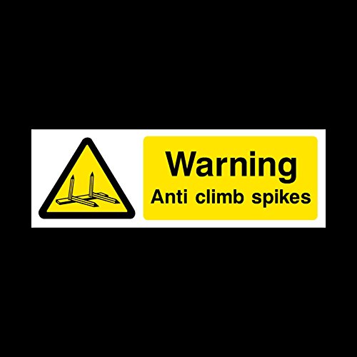 Warning Anti climb Spikes Plastic Sign with double sided fixing tape - Anti Vandal / Security / Barbed / Razor Wire (MISC96) by (Razor Barbed Wire)