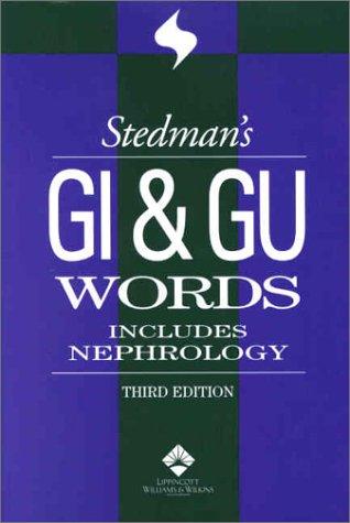 Stedman's GI & GU Words: With Nephrology Words