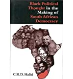 img - for [ Black Political Thought in the Making of South Africandemocracy [ BLACK POLITICAL THOUGHT IN THE MAKING OF SOUTH AFRICANDEMOCRACY BY Halisi, C. R. D. ( Author ) Jan-22-2000[ BLACK POLITICAL THOUGHT IN THE MAKING OF SOUTH AFRICANDEMOCRACY [ BLACK POLITICAL THOUGHT IN THE MAKING OF SOUTH AFRICANDEMOCRACY BY HALISI, C. R. D. ( AUTHOR ) JAN-22-2000 ] By Halisi, C. R. D. ( Author )Jan-22-2000 Hardcover By Halisi, C. R. D. ( Author ) Hardcover 2000 ] book / textbook / text book