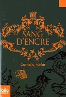 Sang d'encre : [2], Funke, Cornelia