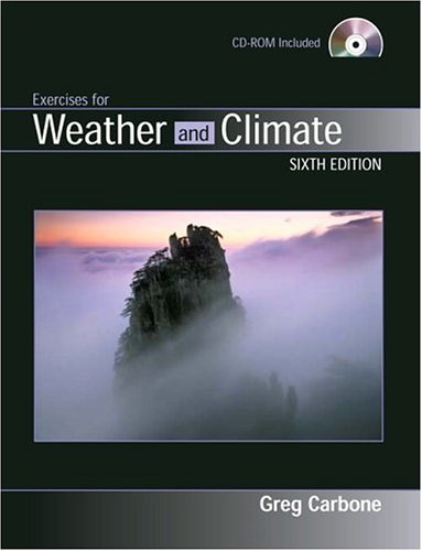 Exercises for Weather and Climate (6th Edition)