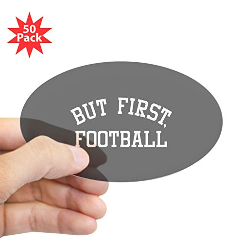 CafePress - But First Football - Sticker (Oval 50 pk) by CafePress