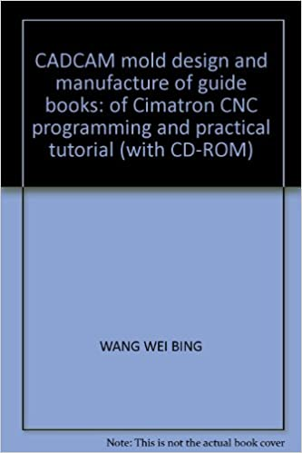 CADCAM mold design and manufacture of guide books: of