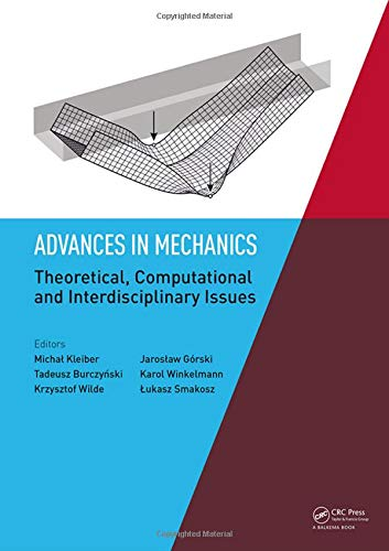Advances in Mechanics: Theoretical, Computational and Interdisciplinary Issues: Proceedings of the 3rd Polish Congress of Mechanics (PCM) and 21st ... (CMM), Gdansk, Poland, 8-11 September 2015