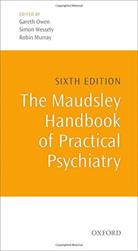 The Maudsley Handbook of Practical Psychiatry (Oxford Medical Publications)