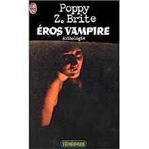 ÉROS VAMPIRE : ANTHOLOGIE