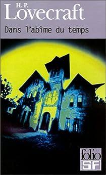 Dans l'abîme du temps par Lovecraft