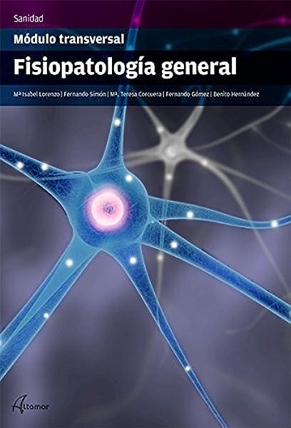Fisiopatología general (CFGS LABORATORIO): Amazon.es: M. I. ...