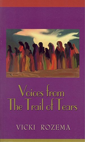 Voices From the Trail of Tears (Real Voices, Real History Series)