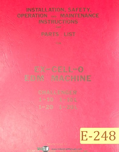 Excello Chalenger 1-10 1-20 & L, EDM Machine, Install Operations and Maintenance Instructions Manual