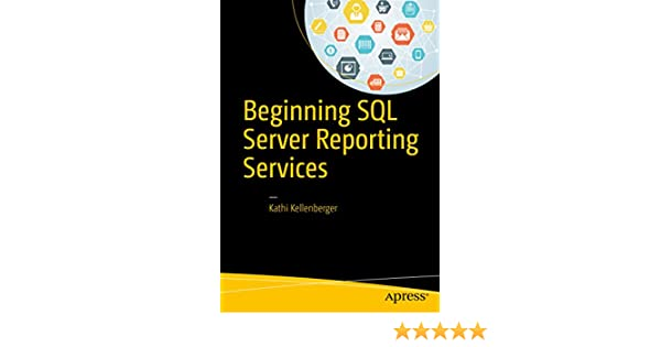 Amazon beginning sql server reporting services ebook kathi amazon beginning sql server reporting services ebook kathi kellenberger kindle store fandeluxe Image collections