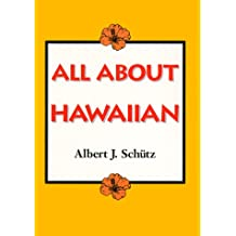 Schutz: All about Hawaiian