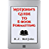 Notjohn's Guide to E-Book Formatting: Ten Steps To Getting Your Book Ready To Sell Online