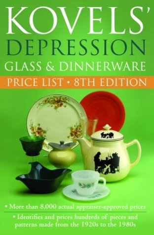 Kovels' Depression Glass and Dinnerware Price List, 8th edition