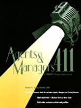 Agents & Managers 411: Spring/Summer 2001 : Industry Resource Guide for and About Agents, Managers and Casting Directors