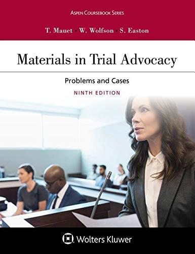 Materials in Trial Advocacy (Aspen Coursebook) ()