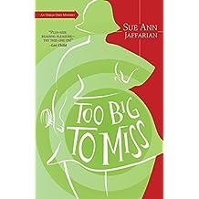 Too Big to Miss: An Odelia Grey Mystery (The Odelia Grey Mysteries Book 1)