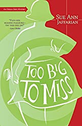 Too Big to Miss: An Odelia Grey Mystery (The Odelia Grey Mysteries Book 1)