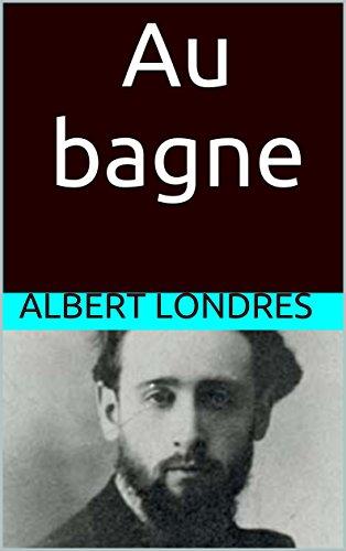 Au Bagne [Pdf/ePub] eBook