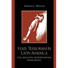 State Terrorism in Latin America: Chile, Argentina, and International Human Rights (Latin American Silhouettes)