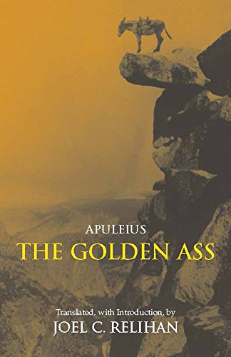 The Golden Ass: Or, A Book of Changes (Hackett Classics)