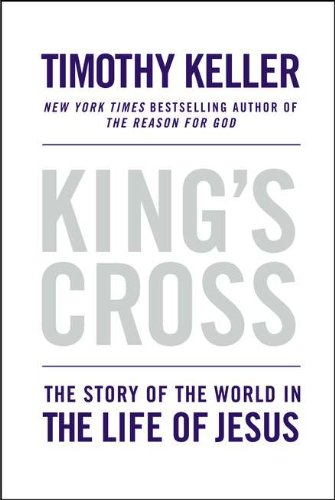 King's Cross: The Story of the World in the Life of Jesus ebook