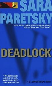 Deadlock (V.I. Warshawski Novels Book 2)