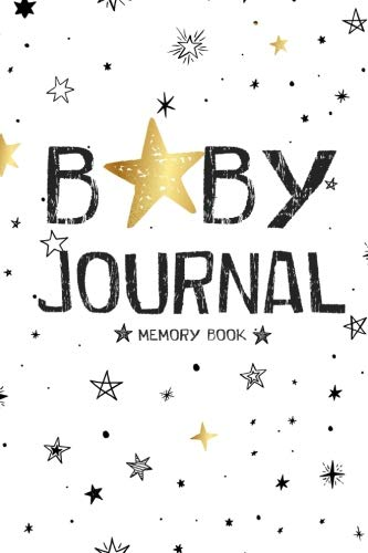 (Baby Journal Memory Book: First 5 Years Of Memories Blank Date No Month )