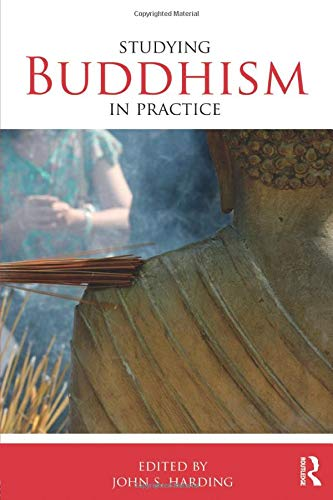 Studying Buddhism in Practice (Studying Religions in Practice)