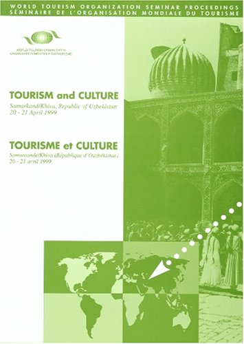 Tourism and Culture (Contains papers in English and French) (World Tourism Organization Seminar Proceedings) (Spanish Edition)