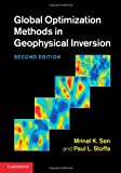 Global Optimization Methods in Geophysical Inversion, Sen, Mrinal K. and Stoffa, Paul L., 1107011906